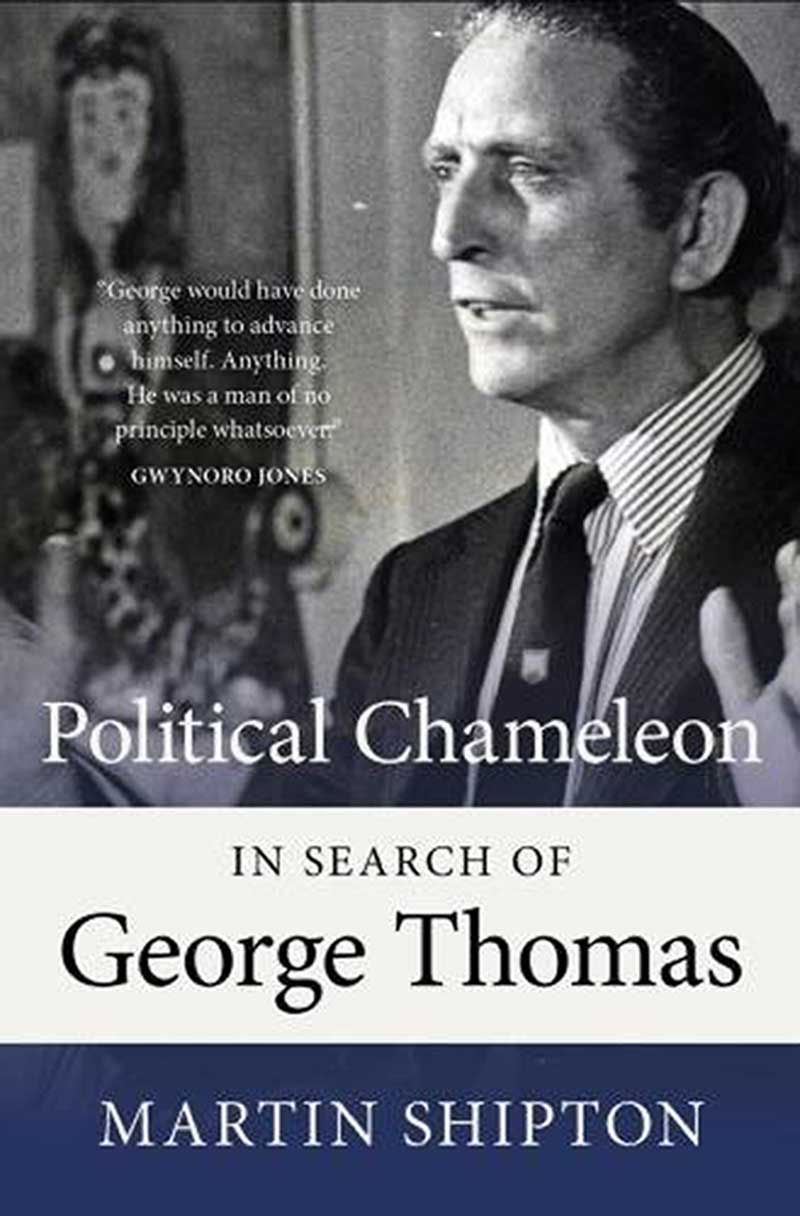 Political Chamelon: In Search of George Thomas