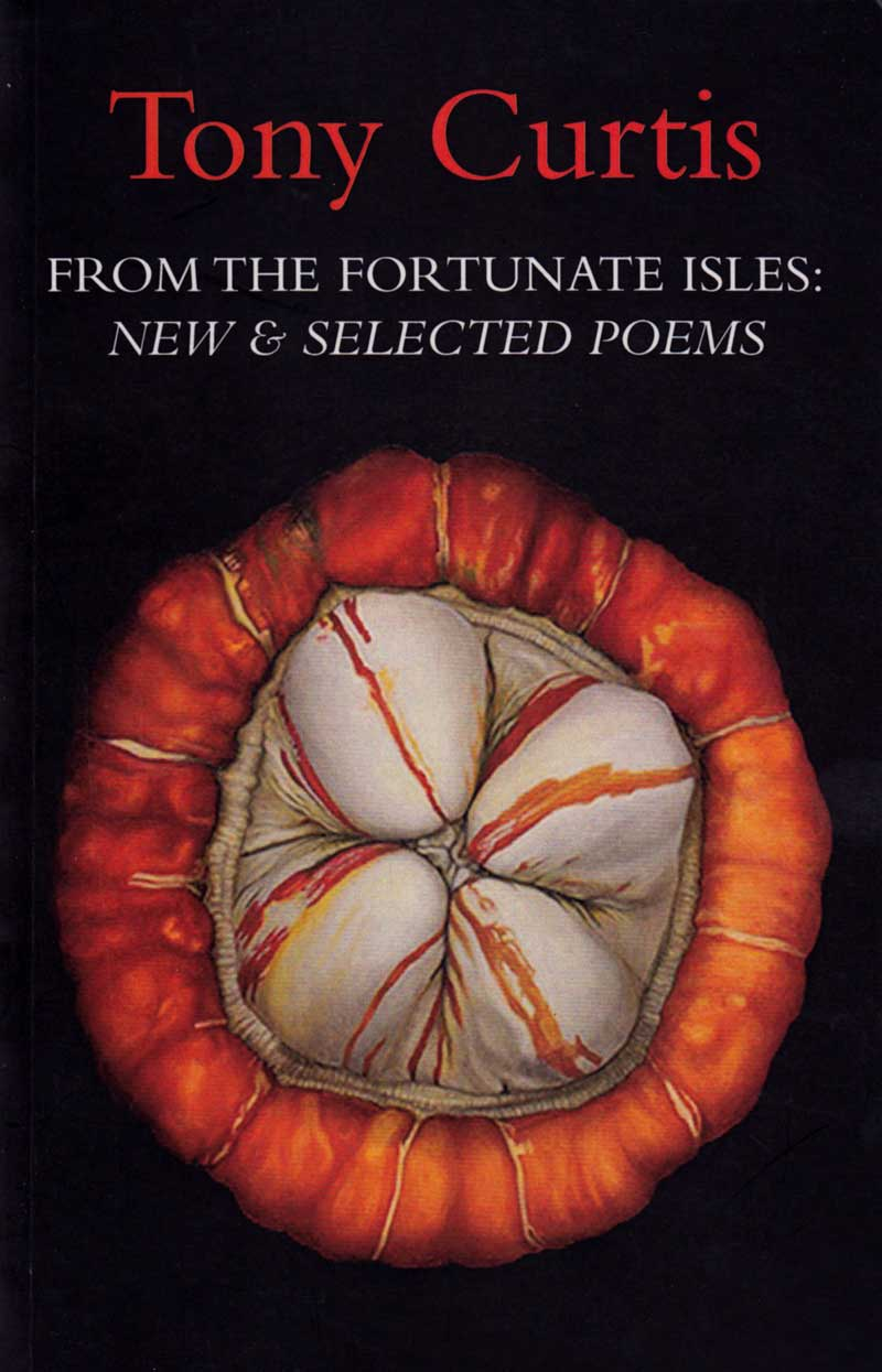 From the Fortunate Isles: New & Selected Poems