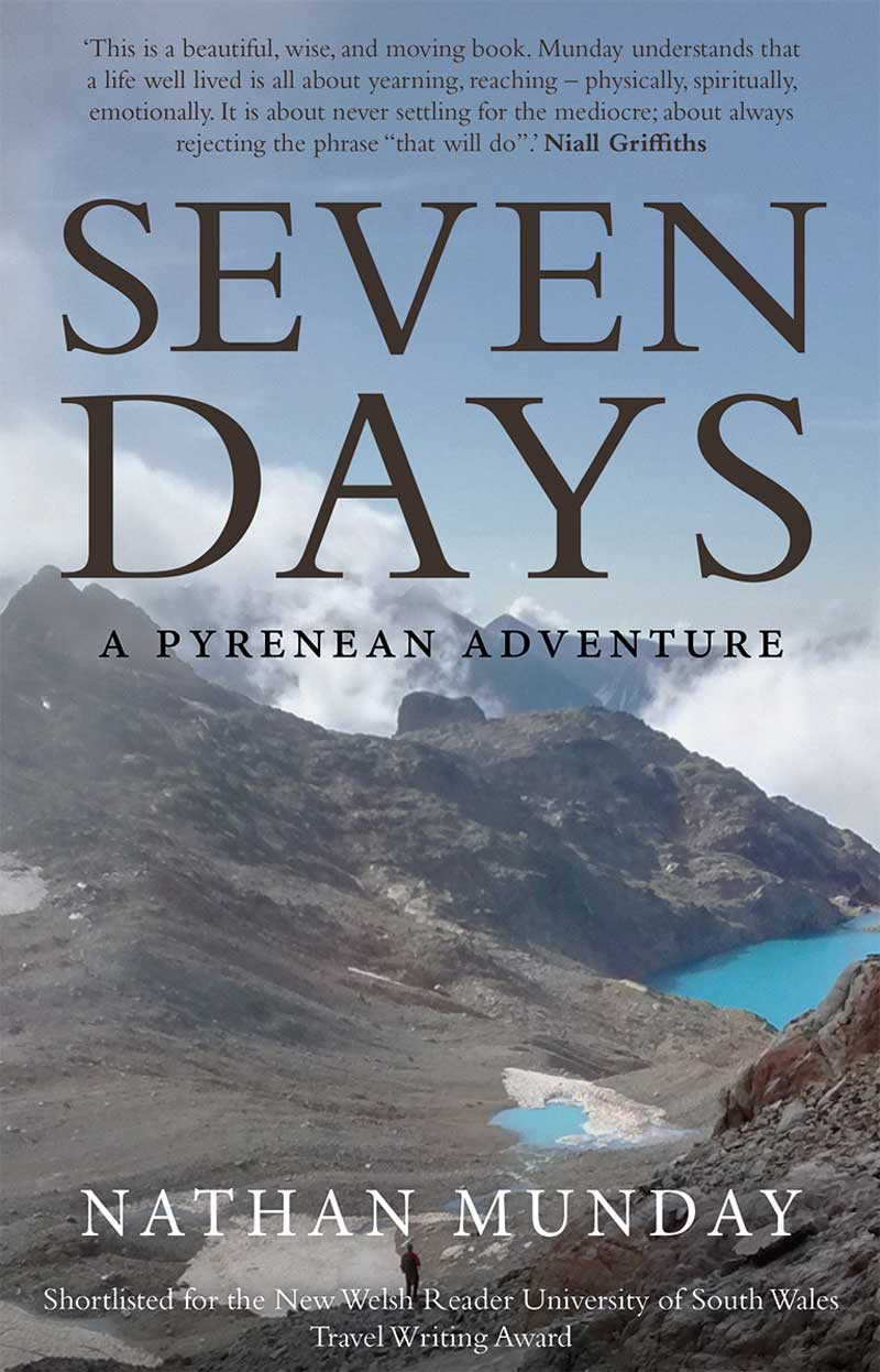 Seven Days: A Pyrenean Adventure
