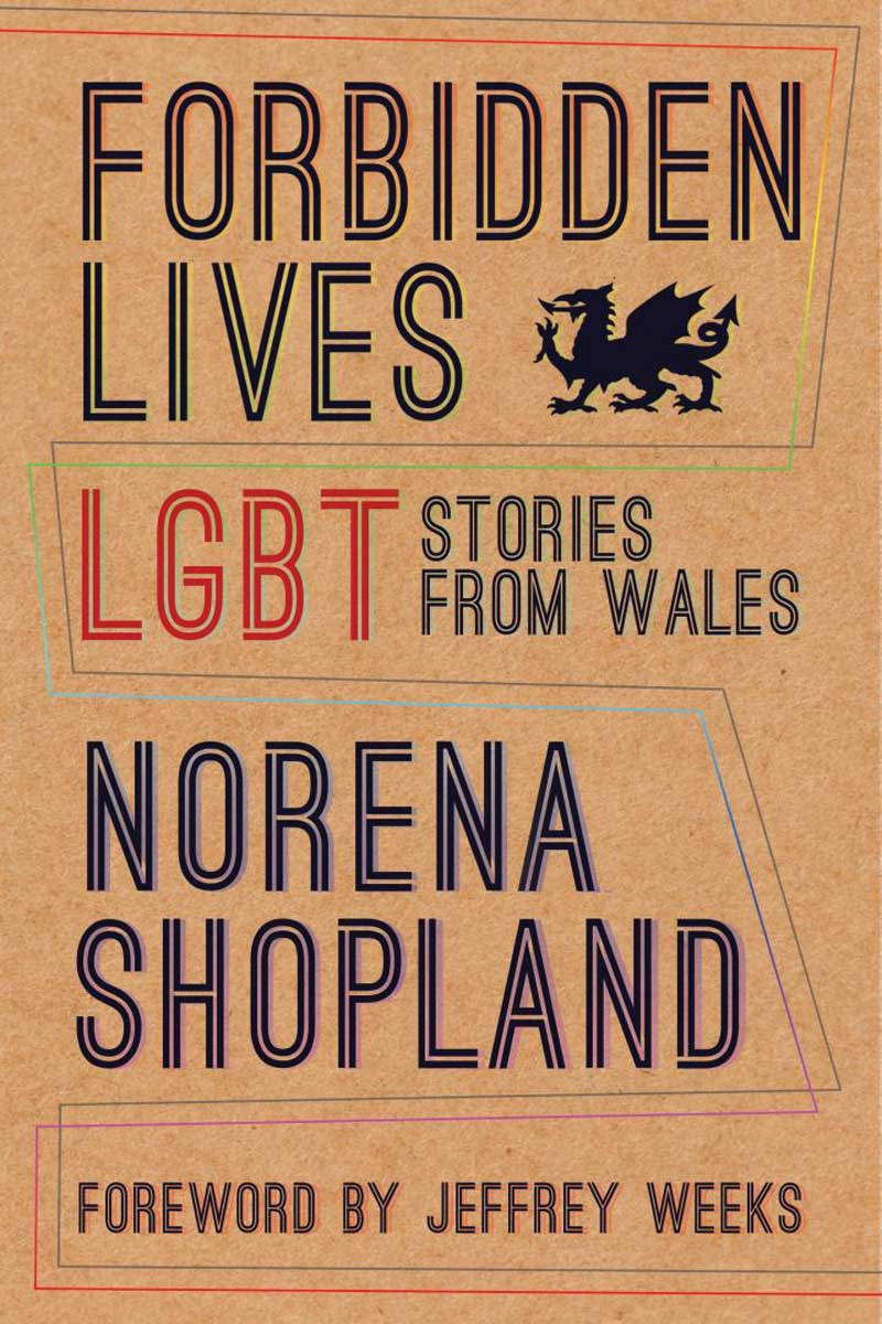 Forbidden Lives: LGBT Stories from Wales