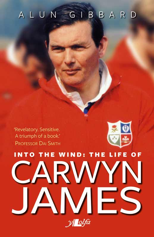 Into the Wild: The Life of Carwyn James