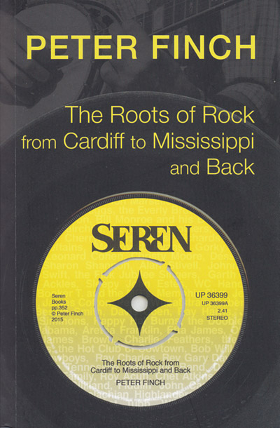 The Roots of Rock, from Cardiff to Mississippi and Back